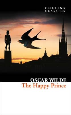 THE HAPPY PRINCE AND OTHER STORIES PB