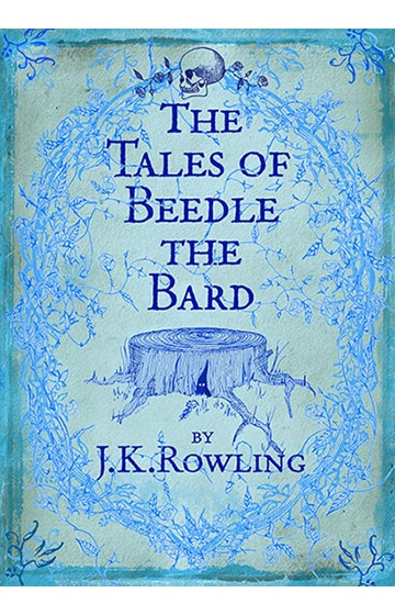THE TALES OF BEEDLE THE BARD HB
