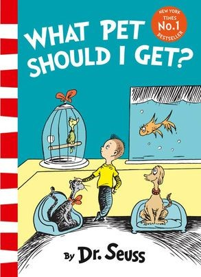 DR.SEUSS WHAT PET SHOULD I GET