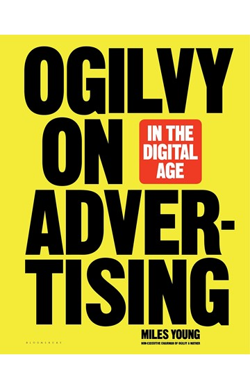 OGILVY ON ADVERTISING IN THE DIGITAL AGE HB
