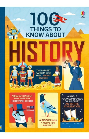 100 THINGS TO KNOW ABOUT HISTORY HB