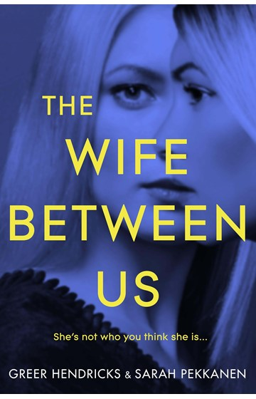 THE WIFE BETWEEN US PB