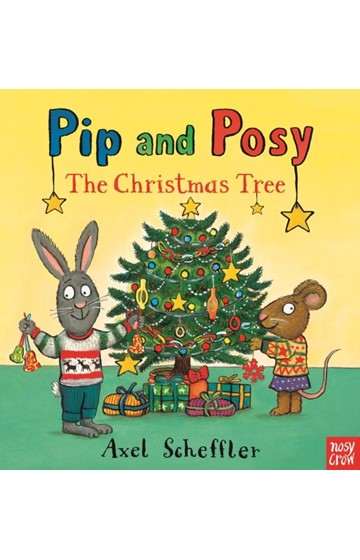 PIP AND POSY-THE CHRISTMAS TREE