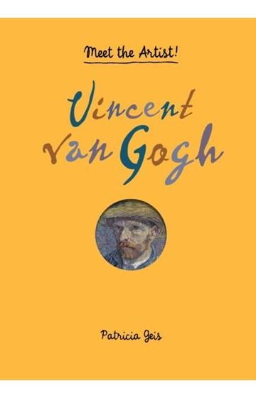 MEET THE ARTIST-VINCENT VAN GOGH