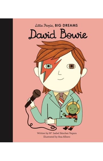 LITTLE PEOPLE BIG DREAMS-DAVID BOWIE