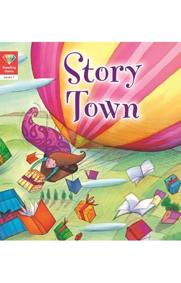 READING GEMS-STORY TOWN -LEV.1