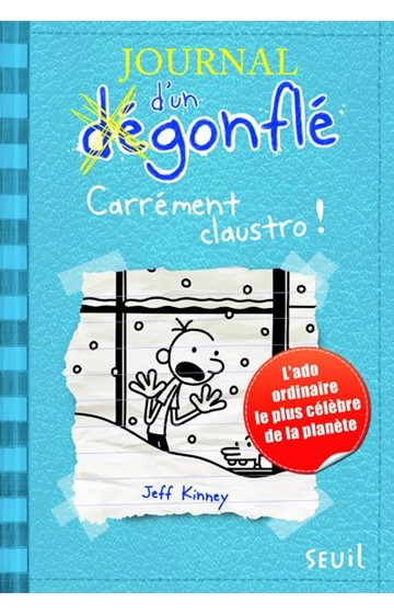 JOURNAL D'UN DEGONFLE 6-CARREMENT CLAUSTRO !